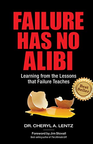 Dr. Cheryl Lentz author Failure has no Alibi and The Refractive Thinker Series