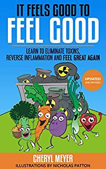 Cheryl Meyer author It Feels Good to Feel Good