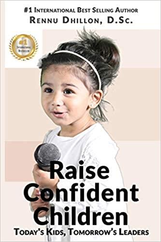 Rennu Dhillon author Raising Confident Children